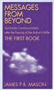 Messages From Beyond: The First Book